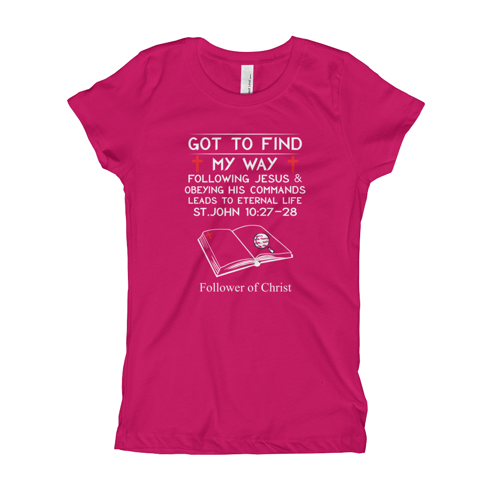 Raspberry The Next Level 3710 Girl's T-Shirt | Got To Find My Way
