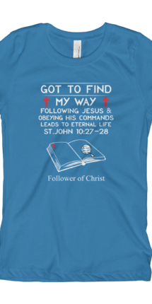 Turquoise The Next Level 3710 Girl's T-Shirt | Got To Find My Way