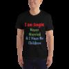 American Apparel 2001 Unisex Fine Jersey | Short Sleeve T-Shirt | I am Single Black
